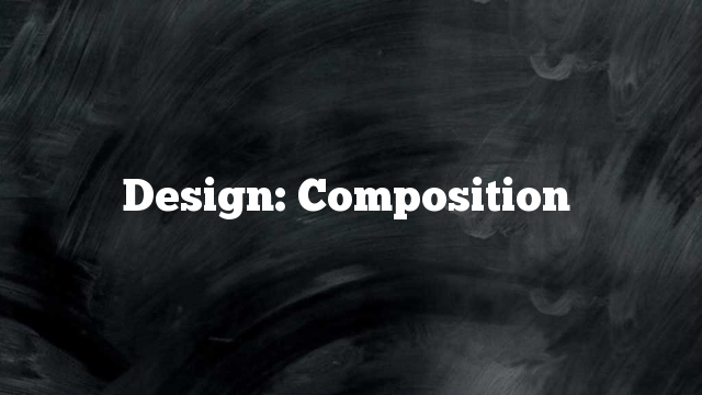 Design: Composition