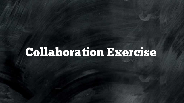 Collaboration Exercise