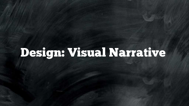 Design: Visual Narrative