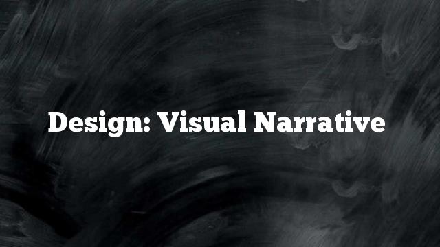 Design: Visual Narrative