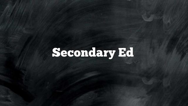 Secondary Ed